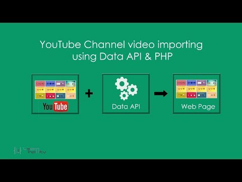 YouTube Channel video importing using Data API & PHP - Learn Infinity