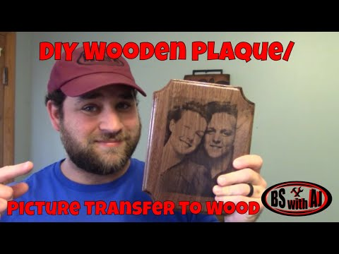 DIY Wooden Plaque/ Picture Transfer