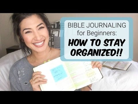 Bible Journaling for Beginners HOW TO : 5 Tips to Stay Organized and Inspired!