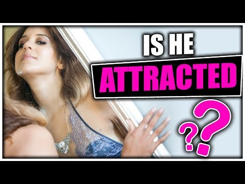How to Instantly Tell If A Man Is Physically Attracted to You