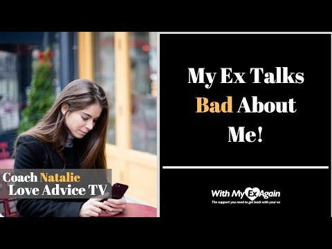 My Ex Talks Bad About Me: What Should I Do?