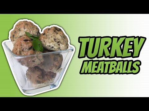 How To Make Turkey Meatballs In The Oven (HEALTHY TURKEY BALLS RECIPE)