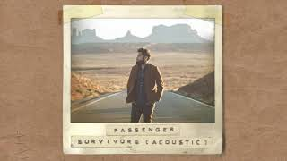 Download Passenger | Survivors (Alternative Acoustic Version) Video