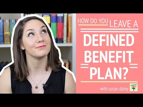 How Do You Leave A Defined Benefit Plan? | Your Money, Your Choices with Susan Daley
