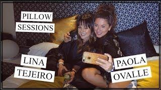 Lina Tejeiro en Pillow Sessions con Pao Ovalle (Tercera Temporada)