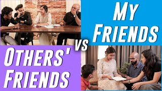 Friends: Expectations vs Reality | MostlySane