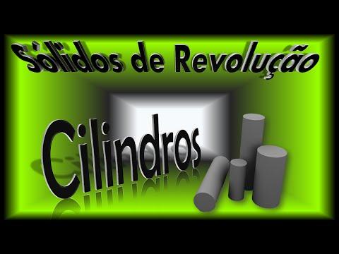 CILINDROS - Sólidos de Revolução - Volume e Área da Superfície