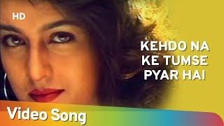 Kehdo Na Ke Tumse Pyar Hai | Gunehgar (1995) | Mithun Chakraborty | Pooja Bhatt | Romantic Song