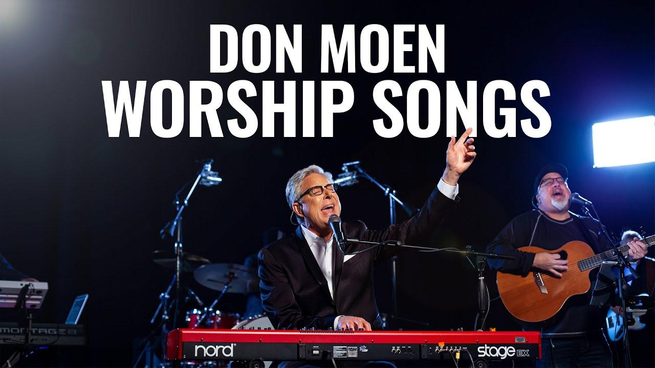 Best Don Moen Nonstop LIVE Worship Songs with Lyrics, Christian Songs 2021, Gospel Praise Nonstop