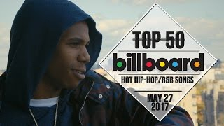 Top 50 • US Hip-Hop/R&B Songs • May 27, 2017 | Billboard-Charts