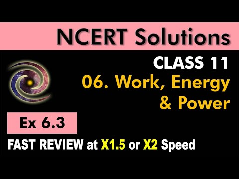 Class 11 Physics NCERT Solutions | Ex 6.3 Chapter 6 | Work, Energy and Power by Ashish Arora