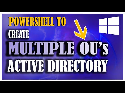 Powershell Script to Create Multiple Active Directory OU Structure