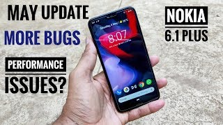 Nokia 6.1 plus bugs after update | Nokia 6.1 plus May update|  Nokia 6.1 plus charging port issue