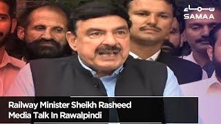Railway Minister Sheikh Rasheed Media Talk In Rawalpindi | SAMAA TV | 19 July 2019