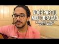 Danyllo Camilo - VOCÊ PARTIU MEU CORAÇÃO (COVER ACÚSTICO) - NEGO DO BOREL ft. ANITTA, WESLEY SAFADÃO