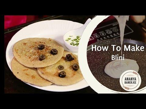 How to make Blini - Ananya's World Kitchen