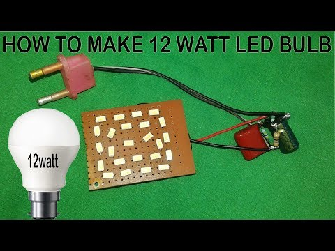 How to make a 12 watt led bulb