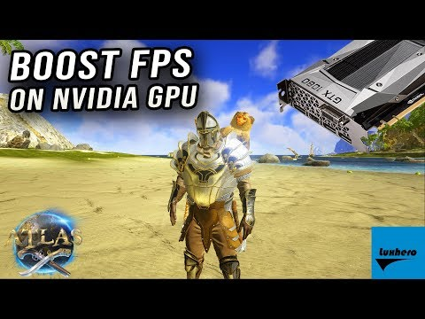 Atlas - How to Boost FPS on NVIDIA GPU
