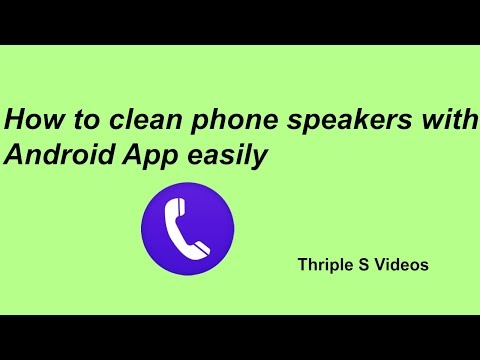 How to clean phone speakers with android app