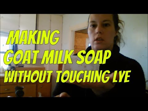 Goat Milk Soap Without Lye: How To Make Homemade Goat Milk Soap With No Lye