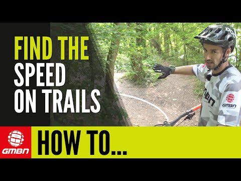 Find More Speed On Mountain Bike Trails | GMBN How To