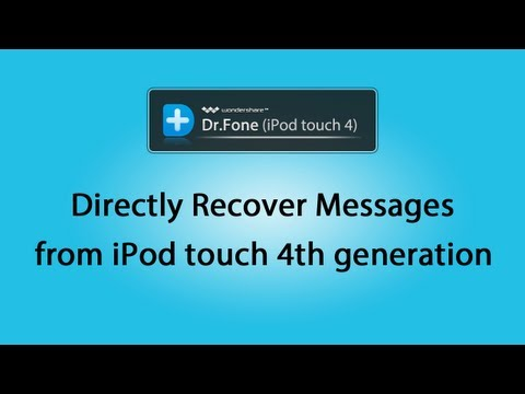 [iOS Data Recovery] Directly Recover Messages from iPod touch 4