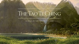 Tao Te Ching - Read by Wayne Dyer with Music & Nature Sounds (Binaural Beats)