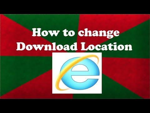 How to change Download Location Internet Explorer