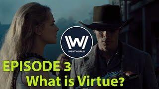 WestWorld Episde 3 REVIEW: Virtu, Fortuna and Ecotone