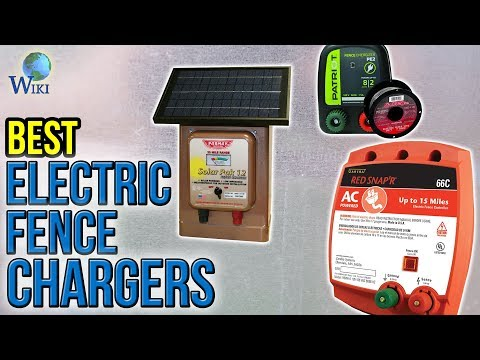 8 Best Electric Fence Chargers 2017