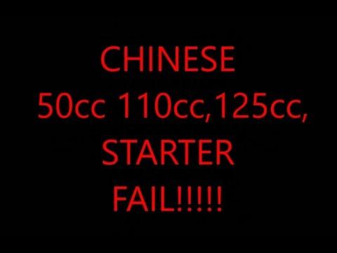 CHINESE 50cc, 110cc, 125cc, STARTER FAIL
