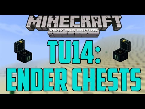 TU14: Ender Chests - Minecraft (Xbox 360)