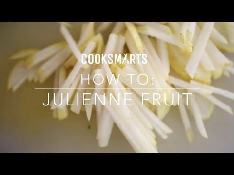 How to Julienne Fruit | by @cooksmarts
