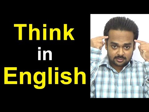 How to THINK in English - STOP Translating in Your Head & Speak Fluently Like a Native