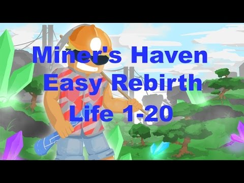 Roblox Miner's Haven [Easy Rebirth Life 1-20]