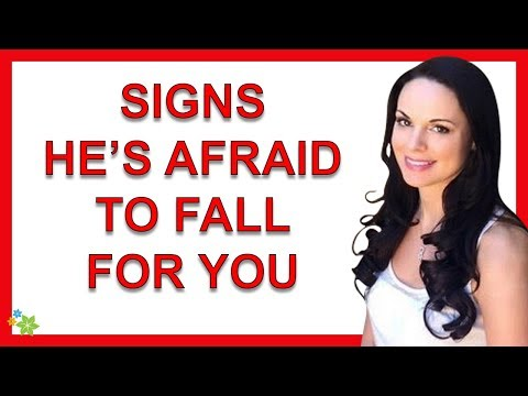 6 Signs A Man Is Afraid To Fall For You