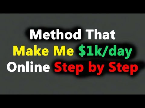 How To Make $1000 dollars A Day Step by Step 2018