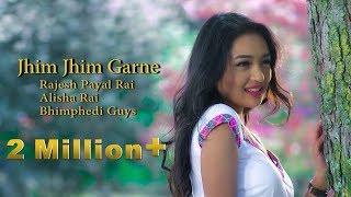 Jhim Jhim Grane by Rajesh Payal Rai | Bhimphedi Guys ft. Alisha Rai |  Nepali Song 2017