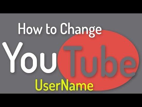How to Change Your YouTube Username 2018