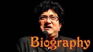 Prasoon Joshi Biography   Prasun Joshi  Biography  Prasun Joshi Birthday wish