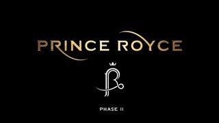 PRINCE ROYCE ► Phase II (Entire Album Official Playlist)