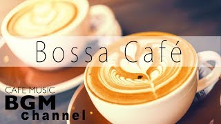 Download Relaxing Bossa Nova Music - Bossa Cafe Music - Chill Out Music For Work & Study Video