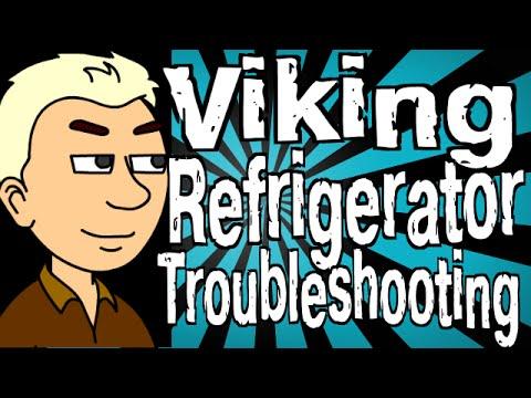 Viking Refrigerator Troubleshooting