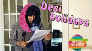 Desi Holiday | Rahim Pardesi