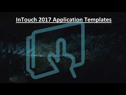 InTouch 2017 -  Speeding up HMI Application Design with Application Templates