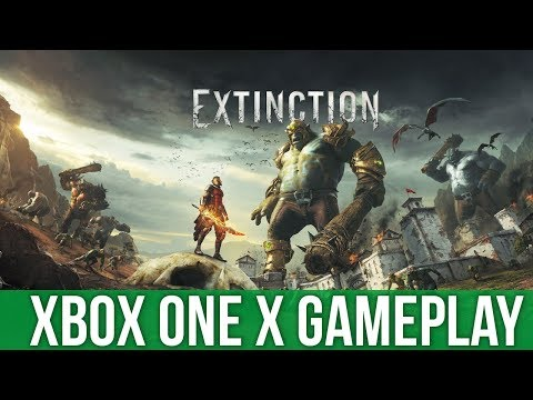 Extinction - Xbox One X Gameplay (Gameplay / Preview)