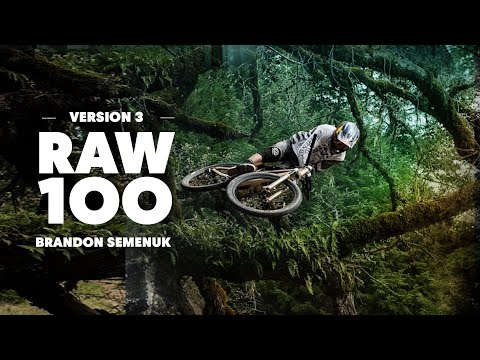 Brandon Semenuk Does It Again | Raw 100, Version 3