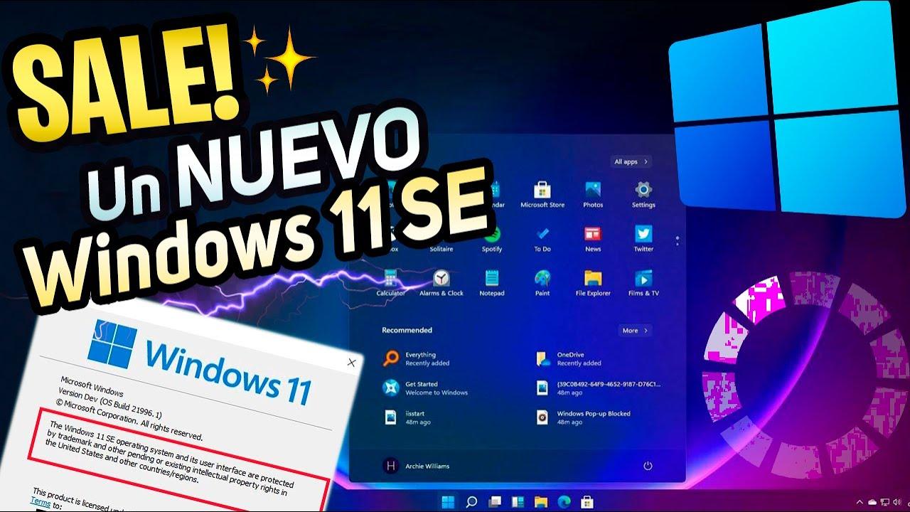 SALE⚡ NUEVO WINDOWS 11 SE 2021 / Revelan MAS NOVEDADES OCULTAS en Windows 11
