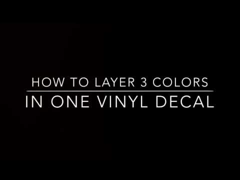 How to layer 3 colors to one decal on a Silhouette Cameo.