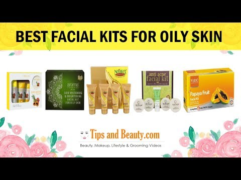 5 Best Facial kits for Oily Skin and Acne Prone Skin in India